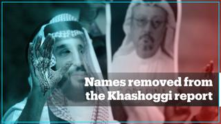 The 3 names removed from US intelligence report on Khashoggi's murder