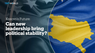 KOSOVO'S FUTURE: Can new leadership bring political stability?