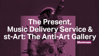 St-Art: The Anti-Art Gallery | The Present | Music Delivery Service