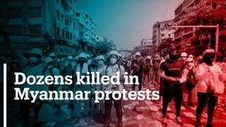 Dozens killed in Myanmar protests