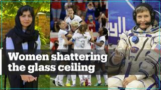 Remarkable women shattering the glass ceiling