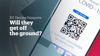 EU VACCINE PASSPORTS: Will they get off the ground?