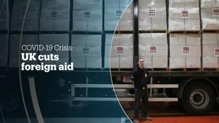 COVID-19 CRISIS: UK Cuts Foreign Aid