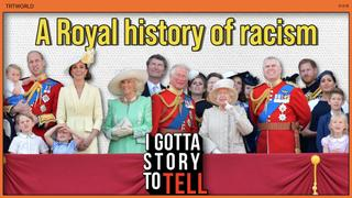 A brief history of racism in the British royal family | I Got a Story to Tell | S2E4