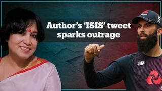 Cricketers hit out at Taslima Nasreen over Moeen Ali 'ISIS' tweet