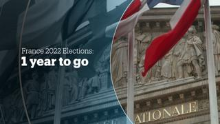 FRANCE 2022 ELECTIONS: 1 year to go