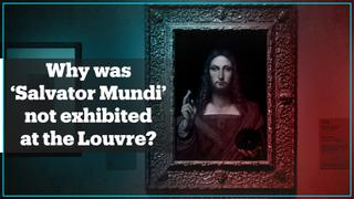 Documentary looks at why 'Salvator Mundi' was not exhibited at the Louvre