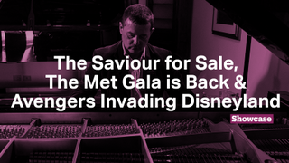 The Saviour for Sale | The Met Gala is Back | Avengers Invading Disneyland