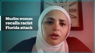 Muslim woman recalls racist Florida attack