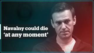 Russian opposition leader Alexey Navalny 'could die within days'