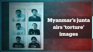 Myanmar's junta airs images of 'tortured' detainees on its TV channel