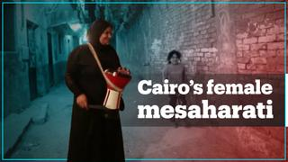 Cairo's female mesaharati wakes people up for suhoor
