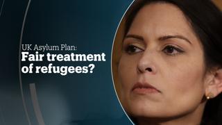 UK ASYLUM PLAN: Fair treatment of refugees?