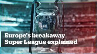 Europe's breakaway Super League explained