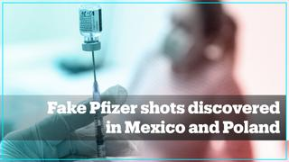 Pfizer identifies fake vaccine shots on sale in Mexico and Poland