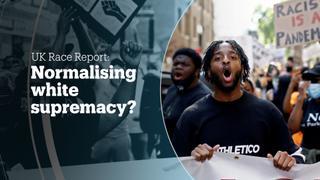 UK race report: Normalising white supremacy?