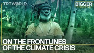 On the Frontlines of the Climate Crisis | Bigger Than Five