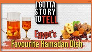 What is Khoshaf? Egypt's Favourite Ramadan Dish   I Got A Story to Tell   S2E7