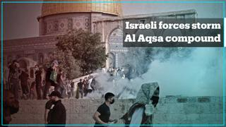 Israeli forces storm the Al Aqsa Mosque compound