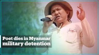 Khet Thi: Poet whose works opposed Myanmar's junta dies in detention