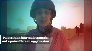 Palestinian journalist speaks out against Israeli aggression