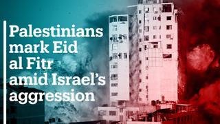 Palestinians mark Eid al Fitr amid Israel's deadly aggression