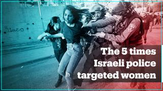The 5 times Israeli police targeted women