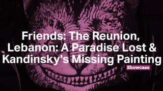 Friends: The Reunion | Lebanon: A Paradise Lost | Kandinsky's Missing Painting
