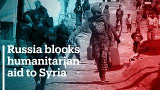 Russia blocks humanitarian aid to Syria