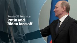RUSSIA-US RELATIONS: Putin and Biden face off