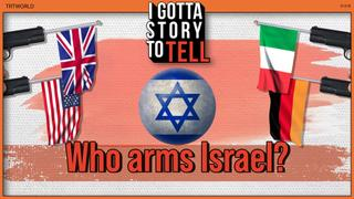Which countries and companies are arming Israel's military arsenal?