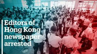 Editors of Hong Kong newspaper arrested