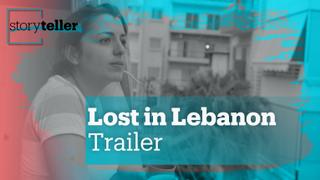 Lost in Lebanon   Storyteller   Trailer