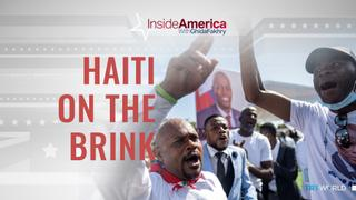 Haiti on the Brink   Inside America with Ghida Fakhry