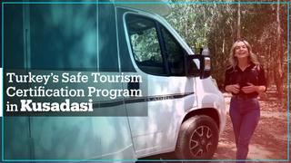 Turkey's Safe Tourism Certification programme in Kusadasi