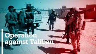 Afghan army begins operation against Taliban in Lashkar Gah
