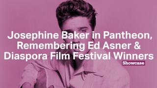 Josephine Baker in France's Pantheon | Remembering Ed Asner | Diaspora Film Festival Winners