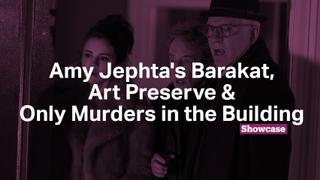 Amy Jephta's Barakat | Only Murders in the Building | Art Preserve