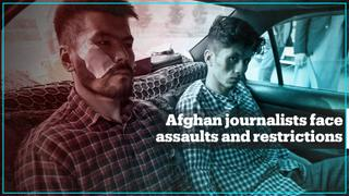 Afghan journalists face beatings and new restrictions