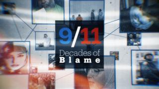 9/11: Decades of Blame
