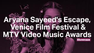 Aryana Sayeed's Escape   Venice Film Festival   MTV Video Music Awards