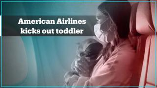 American Airlines kicks out mother and toddler over mask policy