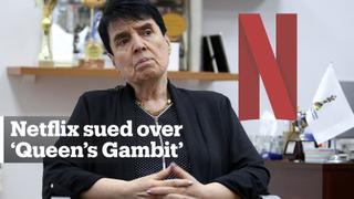 Netflix sued over misinformation in 'Queen's Gambit'