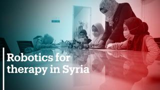 Syrian NGO uses robotics for therapy