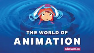 The world of animation | Showcase Special