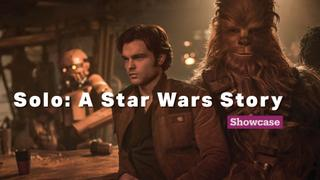 Solo: A Star Wars Story | Cinema | Showcase