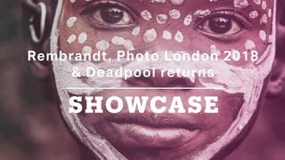 Rembrandt, Photo London 2018 & Deadpool returns | Full Episode | Showcase
