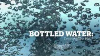 Bottled Water: Sucking the Well Dry?