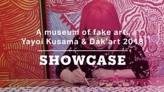 A museum of fake art, Yayoi Kusama & Dak'art 2018 | Full Show | Showcase