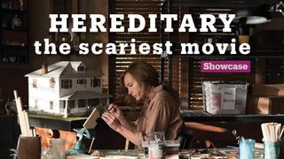 'Hereditary': The scariest movie   Cinema   Showcase